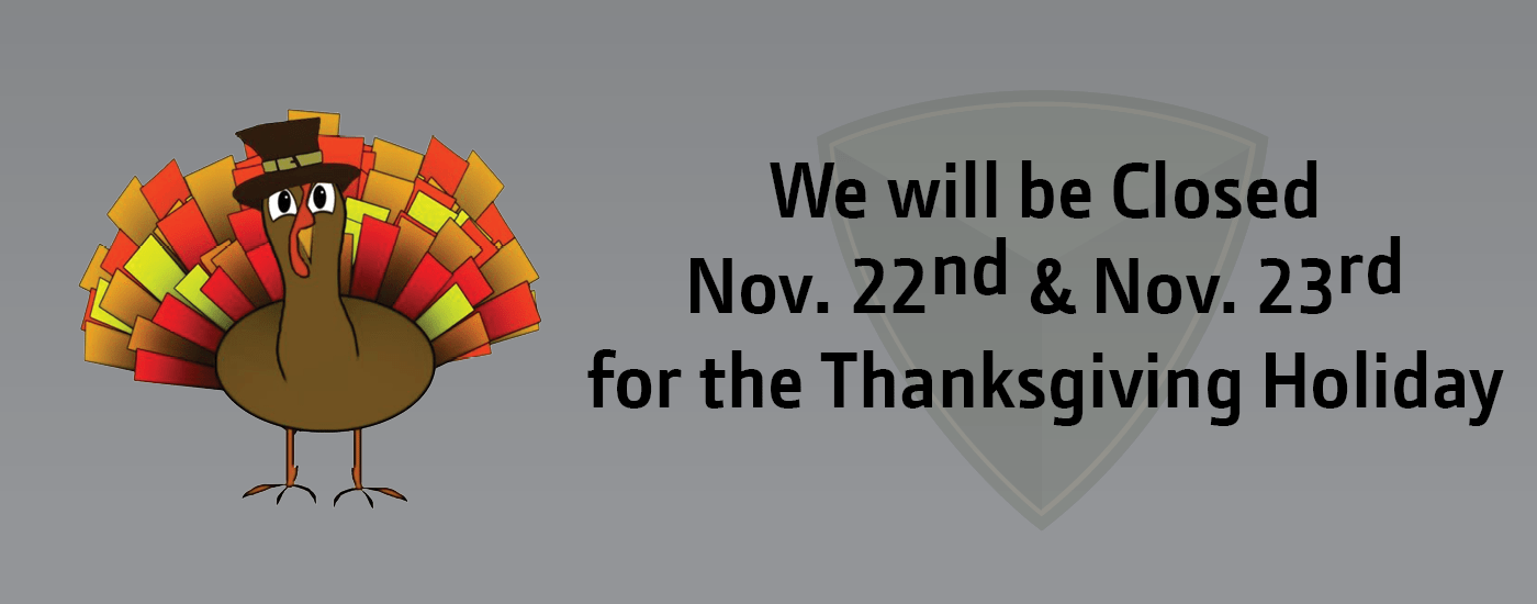 We will be closed November 22 and 23 for Thanksgiving